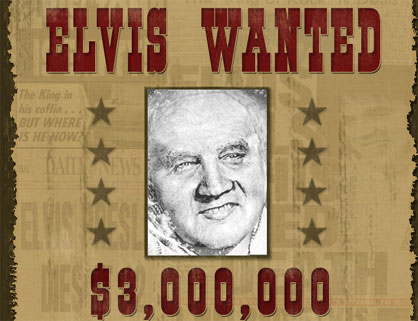 Elvis wanted!
