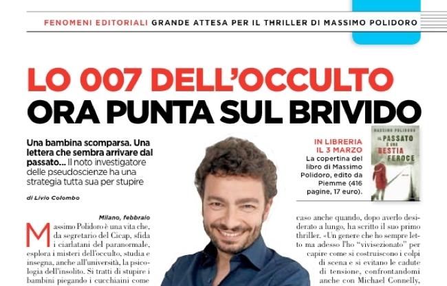 """""""Il passato è una bestia feroce"""" di Massimo Polidoro (Piemme): ne parla il settimanale """"Oggi"""""""