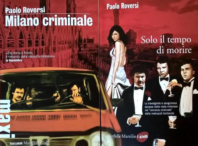 Paolo Roversi - Milano Criminale, Solo il tempo di morire