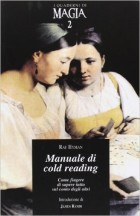 Un manuale di cold-reading curato dallo psicologo Ray Hyman per il CICAP.