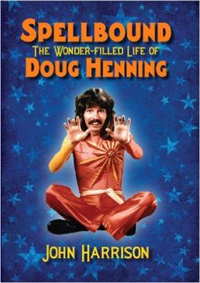 L'unica biografia dedicata a Doug Henning.