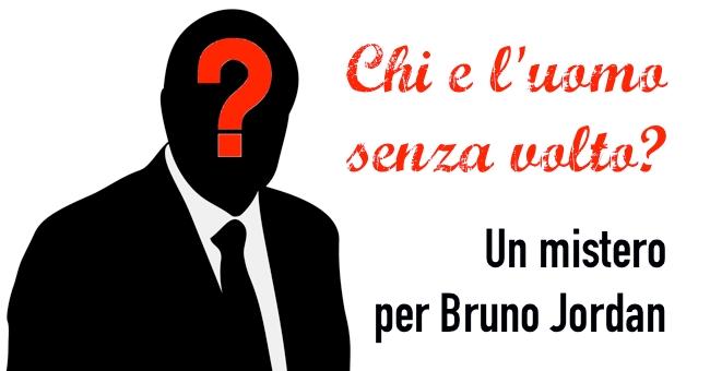 uomo senza volto - Bruno Jordan