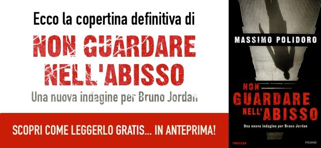 Non guardare nell'abisso - Massimo Polidoro - Edizioni Piemme