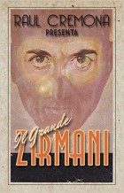Il grande Zirmani, di Raul Cremona.
