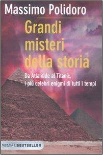 """Il Triangolo delle Bermuda è solo uno degli """"enigmi"""" che affronto nel mio """"Grandi misteri della storia"""" (Piemme)."""