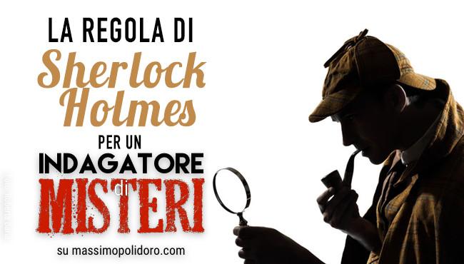 Sherlock Holmes indagare misteri Massimo Polidoro