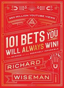 """Il libro di Richard Wiseman che raccoglie 101 scommesse """"imperdibili""""..."""