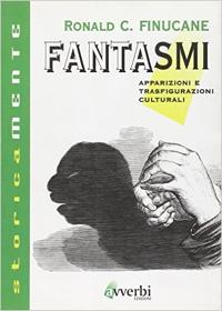 """""""Fantasmi"""", il libro di Ronald C. Finucane"""