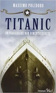 Il mio libro dedicato alla tragedia del Titanic.
